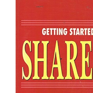 Getting Started in Shares (Computer Shorthand Series)