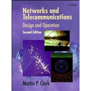 Networks and Telecommunications: Design and Operations