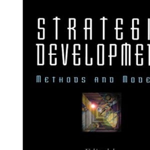 Strategic Development: Methods and Models