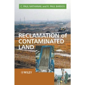 Reclamation Of Contaminated Land: 8 (Modules in Environmental Science)