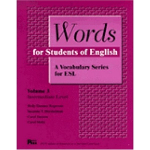Words for Students of English: A Vocabulary Series for ESL: 003 (Pitt Series in English as a Second Language)