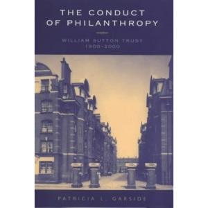 The Conduct of Philanthropy: The William Sutton Trust, 1900-2000 (Ernst Schering Foundation Symposium Proceedings / Schering Foundation Symposium Proceedings Supplements)