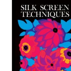 Silk Screen Techniques (Dover Craft Books)
