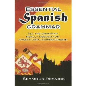 Essential Spanish Grammar (Beginners' Guides)