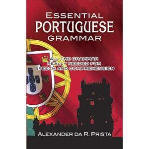 Essential Portuguese Grammar (Dover Language Guides Essential Grammar)