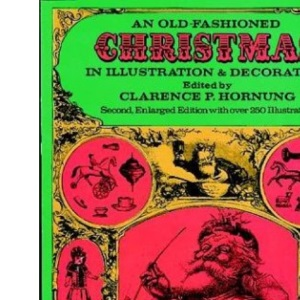 Old Fashioned Christmas in Illustration and Decoration (Dover Pictorial Archive)