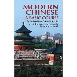 Modern Chinese: Basic Course (Dover Books on Language)
