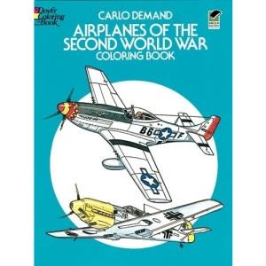 Aeroplanes of World War II (Colouring Books)
