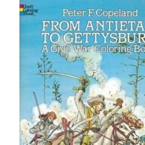 From Antietam to Gettysburg (Colouring Books)