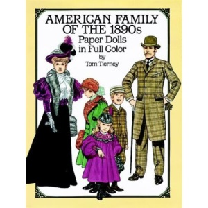 American Family of the 1890s Paper Dolls in Full Colour: Paper Dolls in Full Color