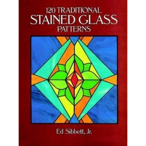 120 Traditional Stained Glass Patterns (Dover Pictorial Archives)