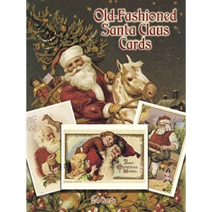 Old-Fashioned Santa Claus Postcards in Full Colour: 24 Ready-to-Mail Postcards (Dover Postcards)
