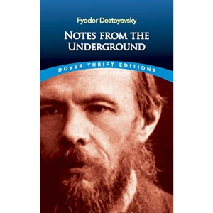 Notes from the Underground (Thrift Editions)