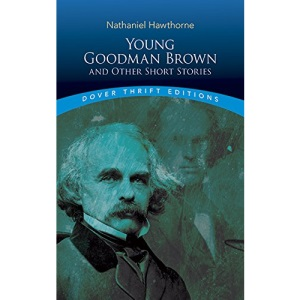 Young Goodman Brown (Dover Thrift)