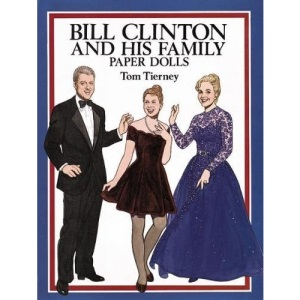 Bill Clinton and His Family: Paper Dolls