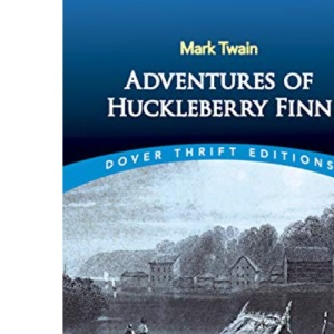 Adventures of Huckleberry Finn (Dover Thrift)
