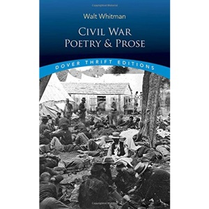 Civil War Poetry and Prose (Dover Thrift)