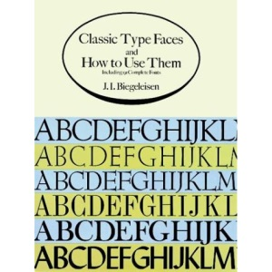 Classic Type Faces and How to Use Them (Dover Pictorial Archives)