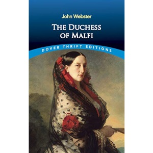 The Duchess of Malfi (Revels Plays) (Delete (Revels Plays))