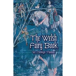 The Welsh Fairy Book (Dover Children's Classics)