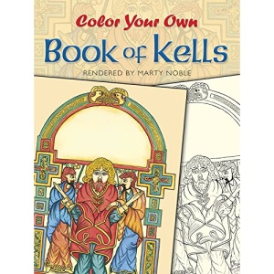 Color Your Own Book of Kells (Coloring Books)