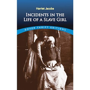 Incidents in the Life of a Slave Girl (Dover Thrift)