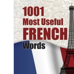1001 Most Useful French Words (Beginners' Guides)