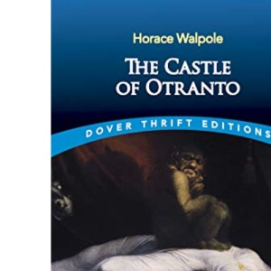 The Castle of Ontranto (Dover Thrift Editions)
