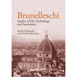 Brunelleschi: Studies of His Technology and Inventions (Dover Books on Architecture)