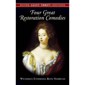 Four Great Restoration Comedies (Dover Giant Thrift Edition)