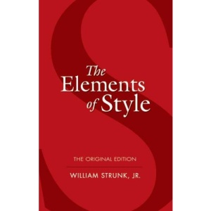 Elements of Style: The Original Edition