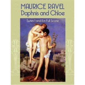 Daphnis and Chloe: Suites I and II in Full Score (Dover Orchestral Scores)