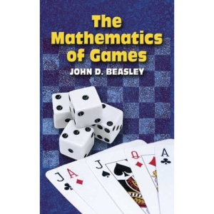 The Mathematics of Games (Dover Books on Mathematics)