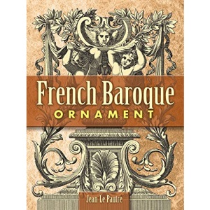 French Baroque Ornament (Dover Pictorial Archives)
