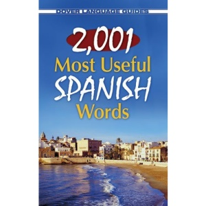 2001 Most Useful Spanish Words (Dover Language Guides)