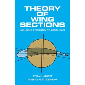 Theory of Wing Sections (Dover Books on Physics)