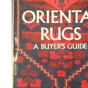 Oriental Rugs: A Buyer's Guide