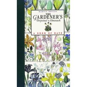 The Gardener's Perpetual Almanack: A Book of Days