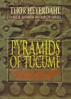 The Pyramids of Tucume: The Quest for Peru's Forgotten City