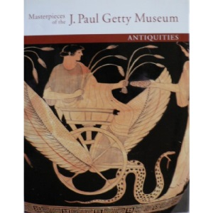 Masterpieces of the J.P.Getty Museum:: Antiquities (Masterpieces of the J. Paul Getty Museum)