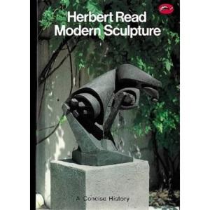 Modern Sculpture: A Concise History (World of Art)