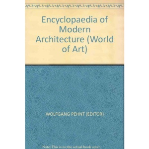 Encyclopaedia of Modern Architecture (World of Art)