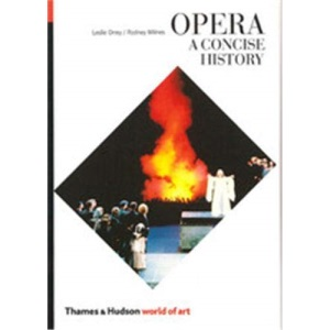 Opera: A Concise History (World of Art)