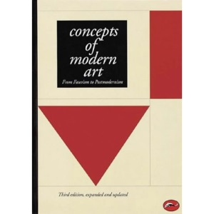 Concepts of Modern Art: From Fauvism to Postmodernism (World of Art)