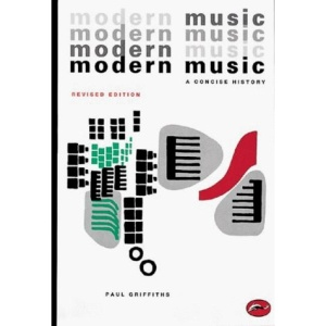 Modern Music: A Concise History (World of Art)