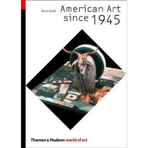 American Art Since 1945 (World of Art)
