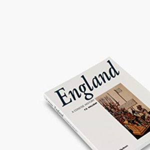England: A Concise History: From Stonehenge to the Atomic Age (Illustrated National Histories)