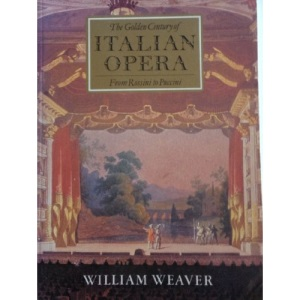 The Golden Century of Italian Opera from Rossini to Puccini