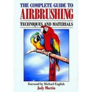 The Complete Guide to Airbrushing