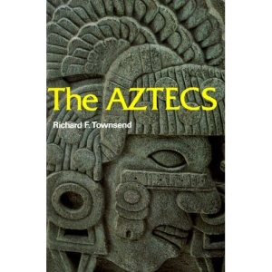 The Aztecs (Ancient Peoples & Places)